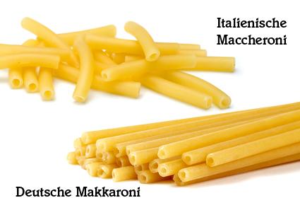 Italienische Maccheroni und deutsche Makkaroni im Vergleich