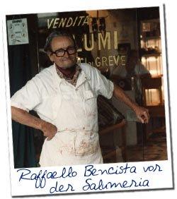 Raffaello Bencista von der Salumeria